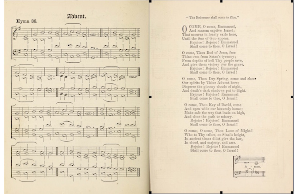 "The first O come, O come Emmanuel published with the first line by which the hymn is known today was published in 1861, in the first Hymns ancient and modern. The two pages shown here are copies of pages from the Open Library electronic edition for the first edition ""of the the most popular of all English hymnals."""