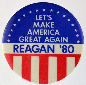 Campaign button used by Ronald Reagan presidential campaign, 1980